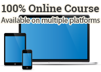 100% Online Courseavailable on multiple platforms